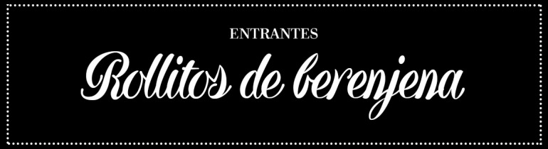 cabecera_rollitos-de-berenjena