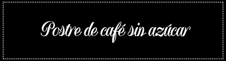 Cabecera_Postre café