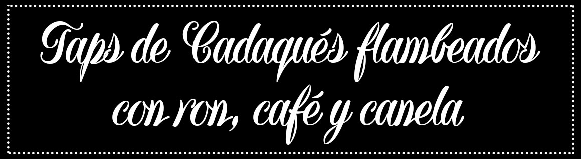 Cabecera_Taps Cadaqués