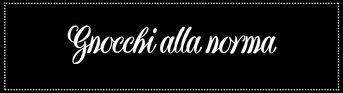 Cabecera_Gnocchi alla norma