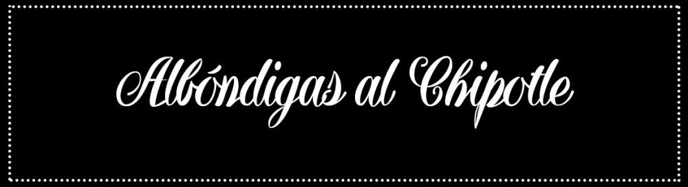 Cabecera_Albóndigas al chipotle