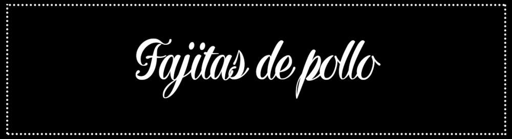 Cabecera_Fajitas-pollo