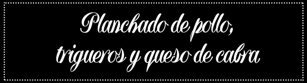 Cabecera_Planchado-pollo-trigueros