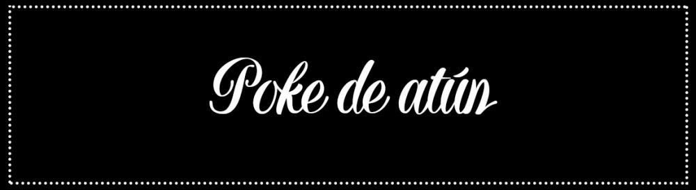 Cabecera_Poke-atún