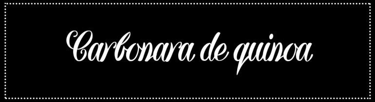 Cabecera_Carbonara de quinoa