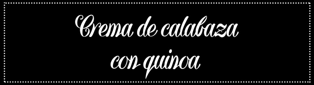 Cabecera_Crema de calabaza con quinoa