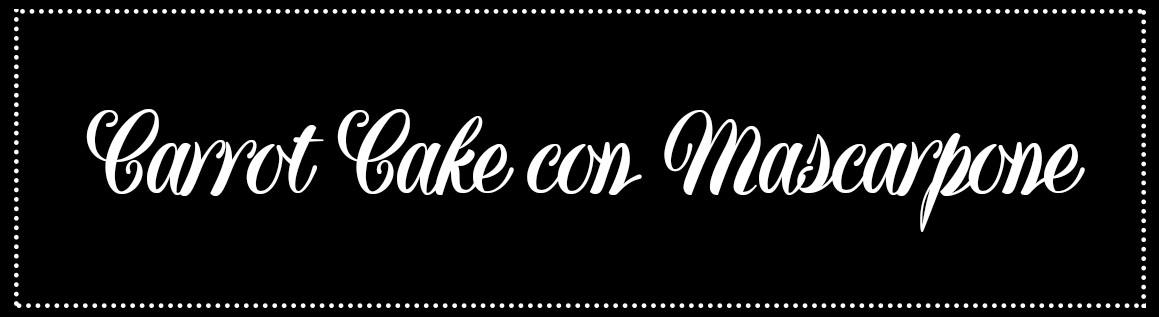Cabecera_Carrot cake con mascarpone