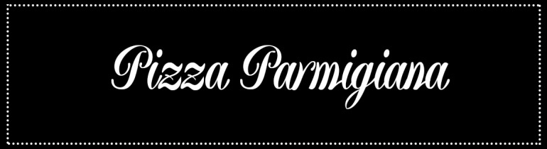 Cabecera_Pizza-Parmigiana