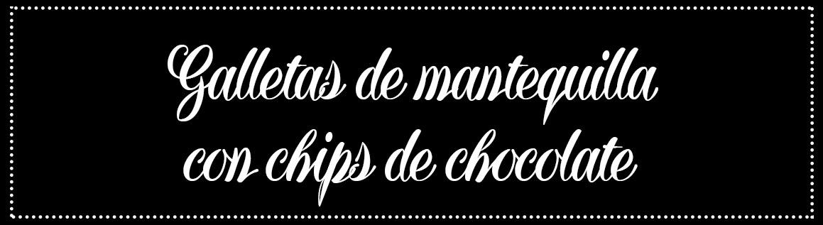 Cabecera_Galletas-mantequilla-chips-choco